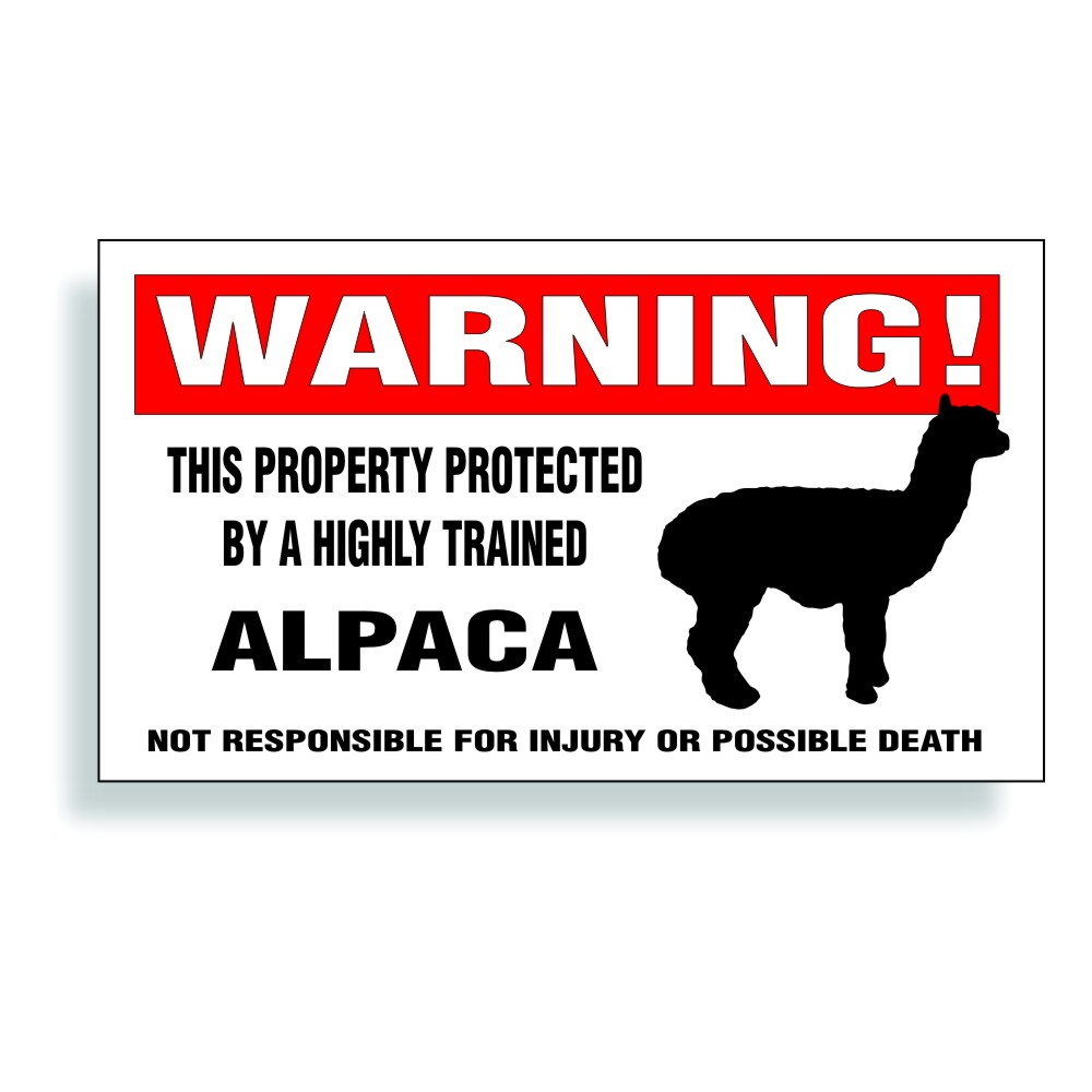 Alpaca warning protected by trained digiatllly printed full color decal 3 1 8 inches tall x 5 1 2 inches long full color print outdoor durable